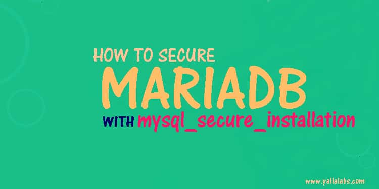 how to secure maria or mysql server