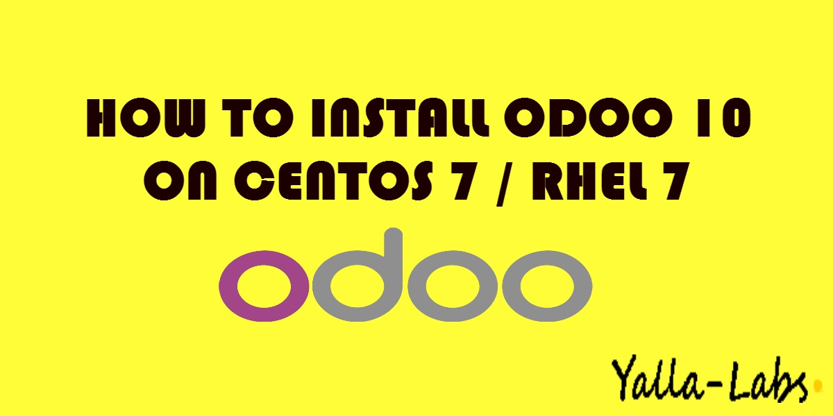 How to Install the Open ERP Odoo 10 on CentOS 7 / RHEL 7