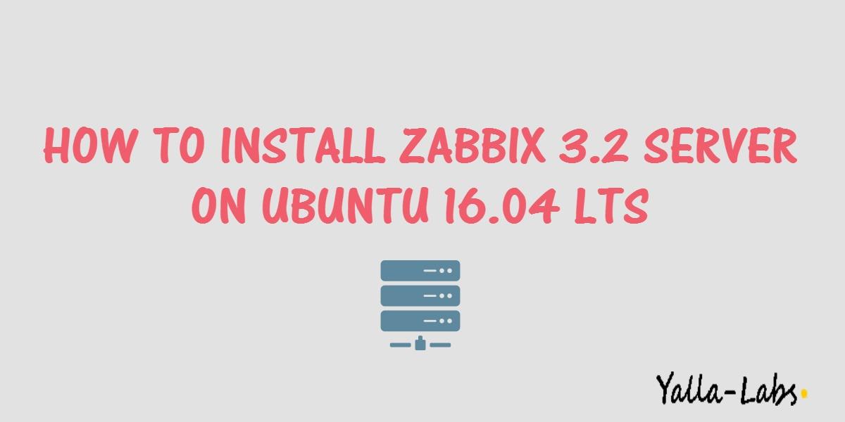 How To Install Zabbix 3 2 Monitoring Server On Ubuntu 16