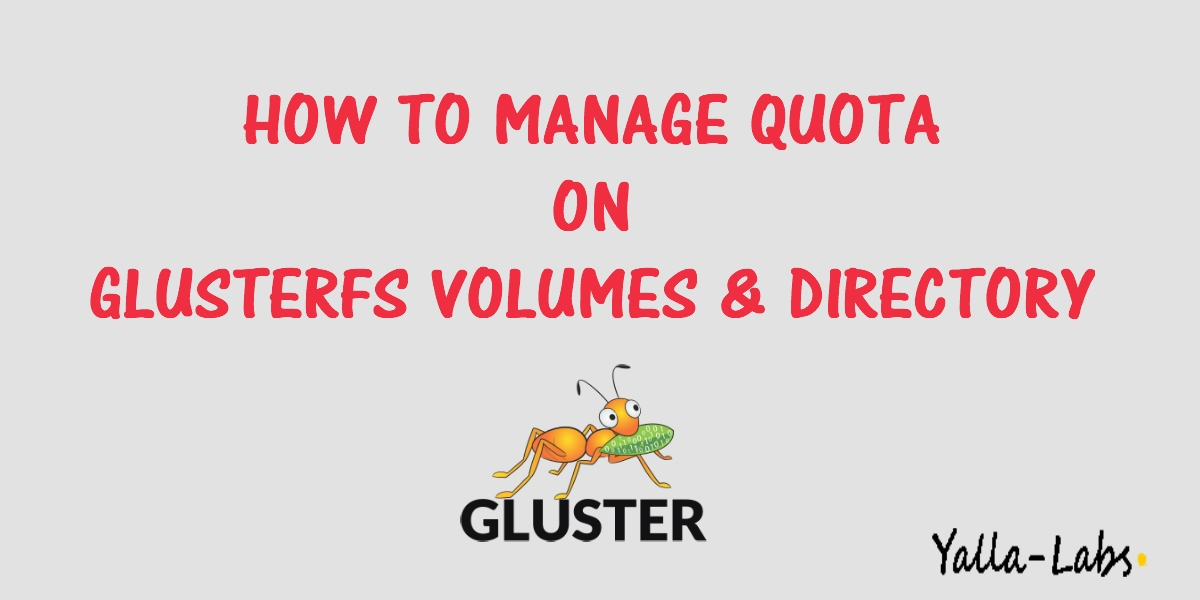 How to Manage Quota on GlusterFS Volumes and Directories