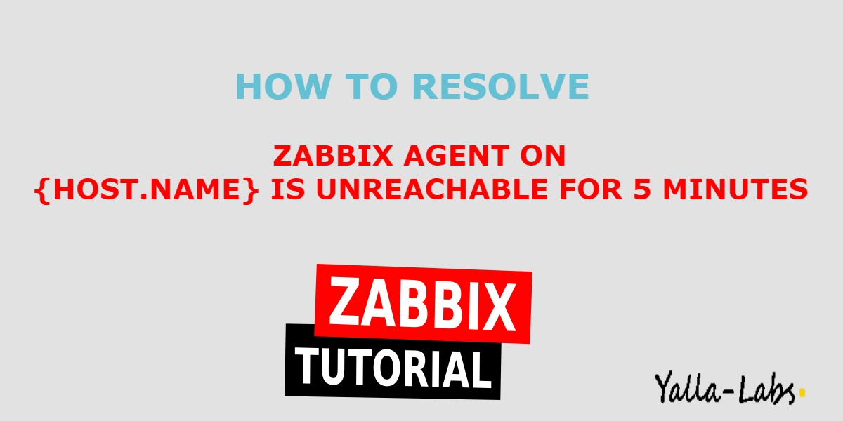 Zabbix Troubleshooting - Zabbix agent on {HOST NAME} is