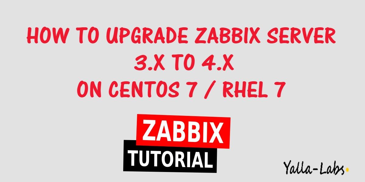 How to Upgrade Zabbix Server 3 4 x to 4 0 x on CentOS 7