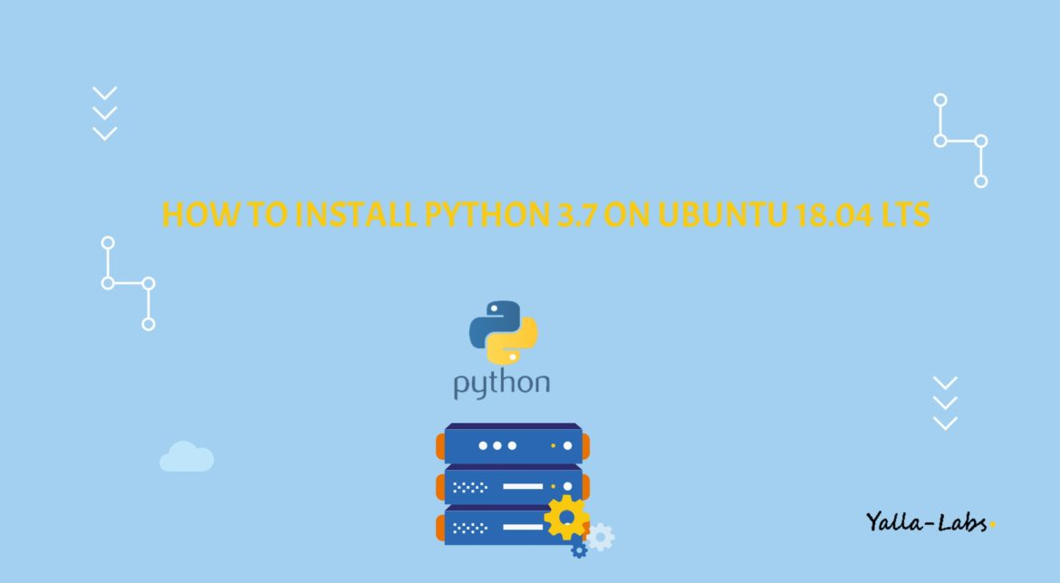 How to Install Python 3.7 on Ubuntu 18.04 LTS or Ubuntu 16.04
