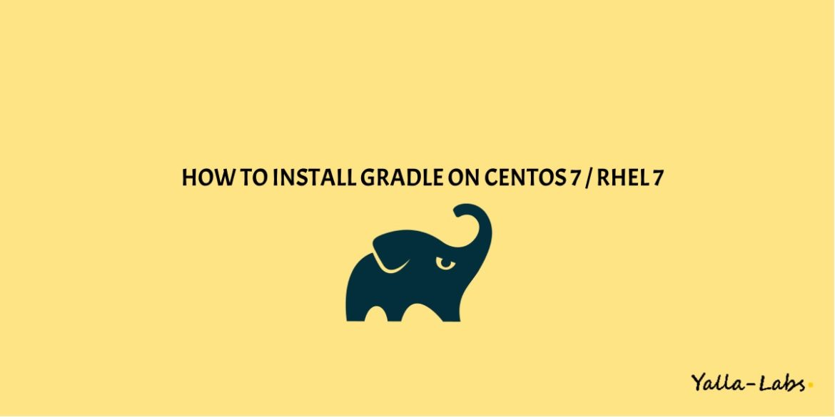 How to install Gradle on Centos 7 or rhel 7