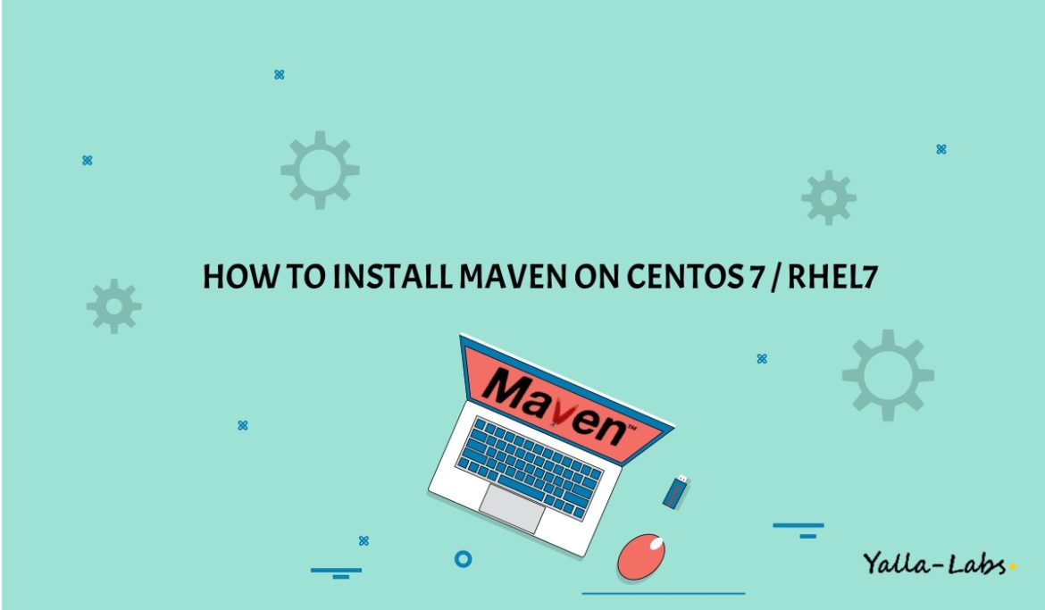 How to install Maven on CentOS7 / rhel 7