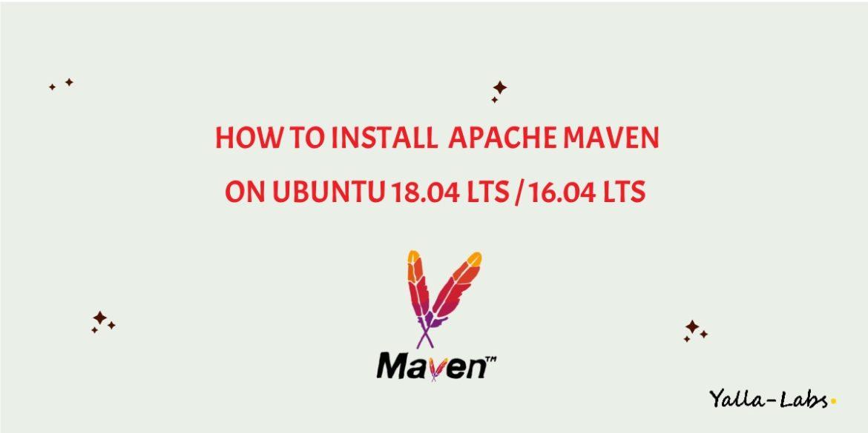How to install Apache Maven on Ubuntu 18