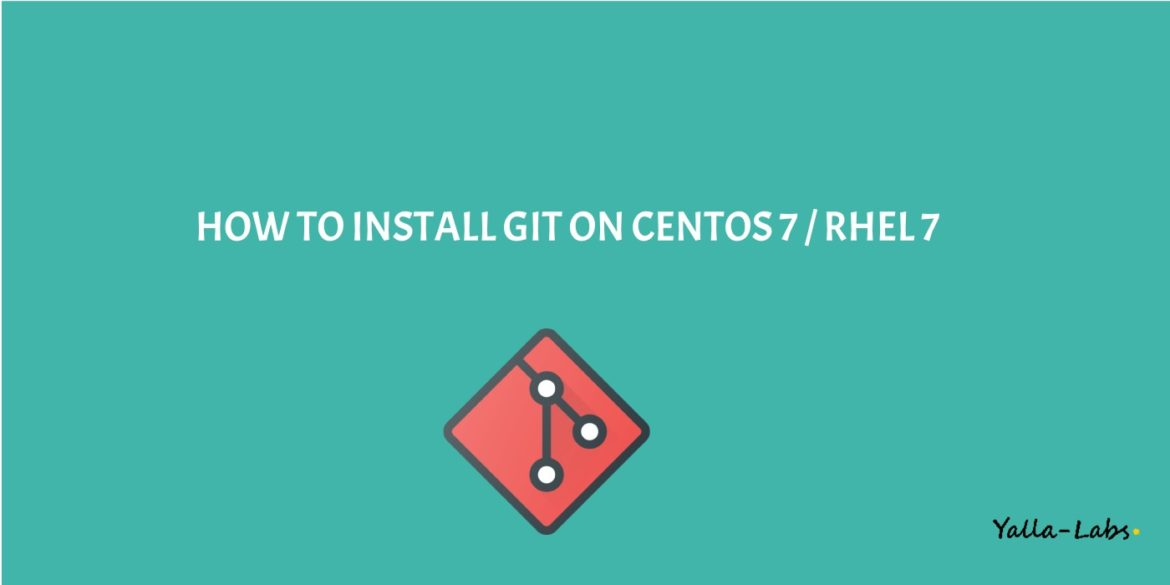 How to install git on centos 7 - rhel 7