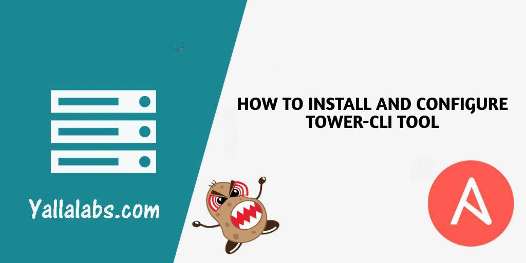 How to Install and Configure Tower-cli Tool for ansible tower - awx