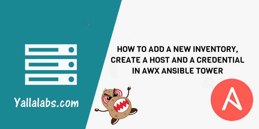How to add a new inventory, create a Host and Credential in