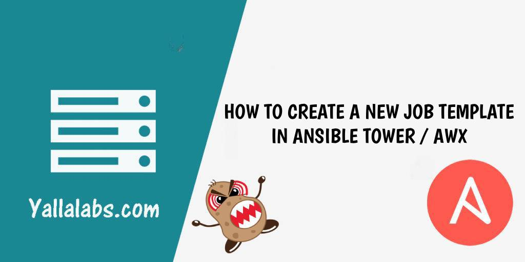 ow to create a new Job Template in Ansible Tower - AWX