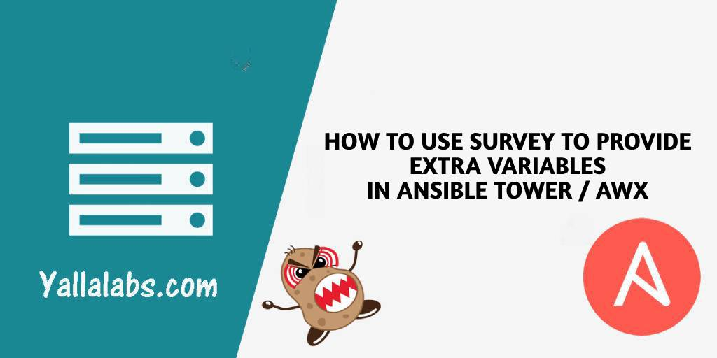 How to use a Survey to provide extra variables in AWX Ansible Tower