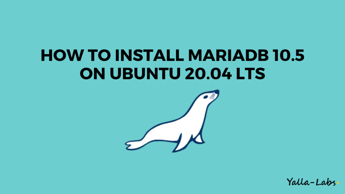 How To Install MariaDB 10.5 on Ubuntu 20.04