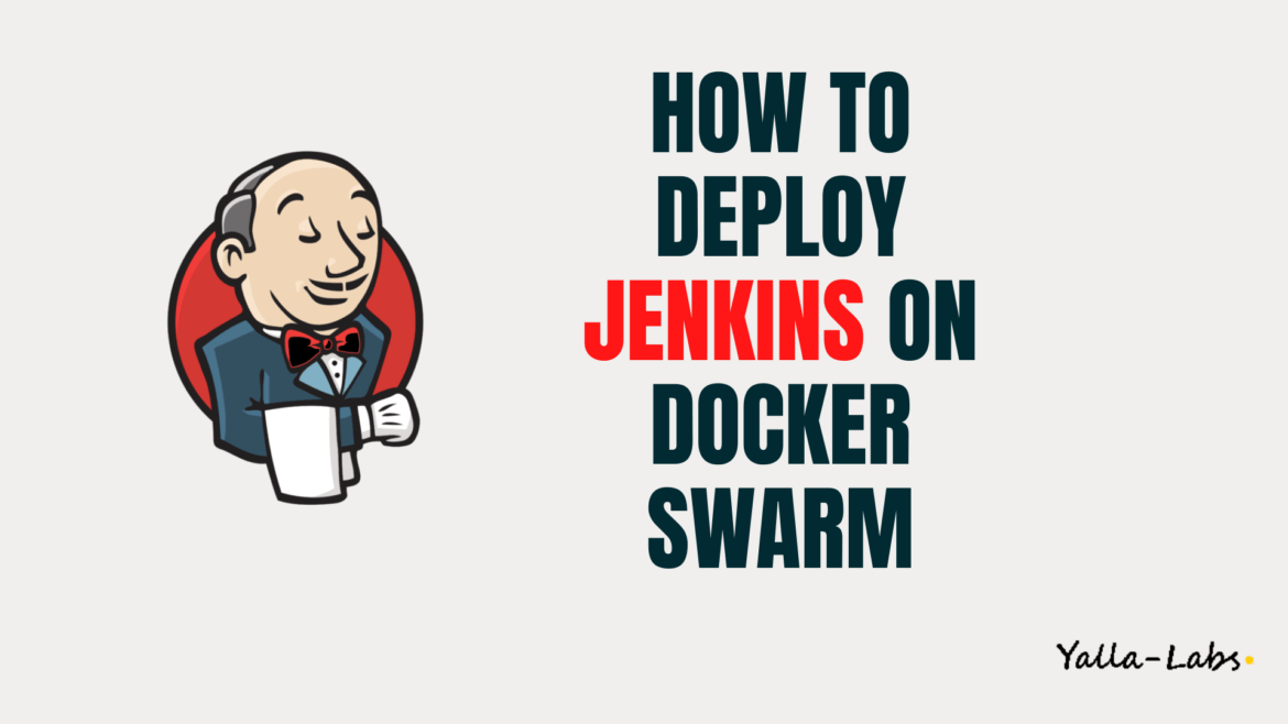 How to Deploy Jenkins on Docker Swarm
