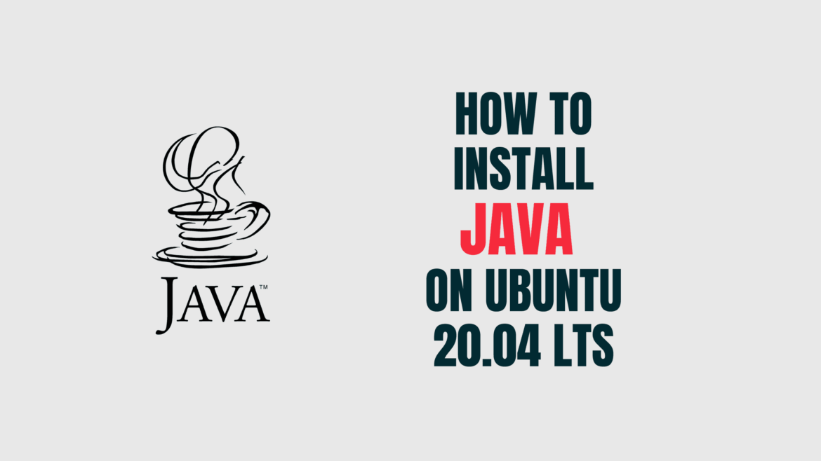 How to Install Java on Ubuntu20.04 lts