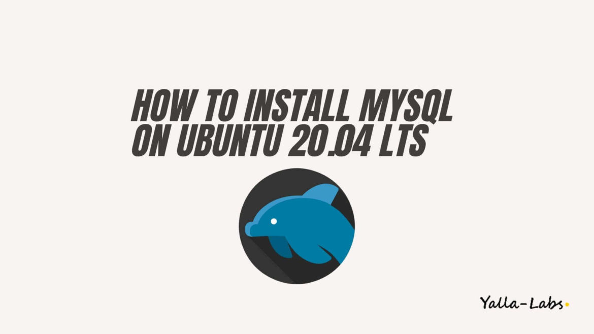 How to Install MySQL on Ubuntu 20.04