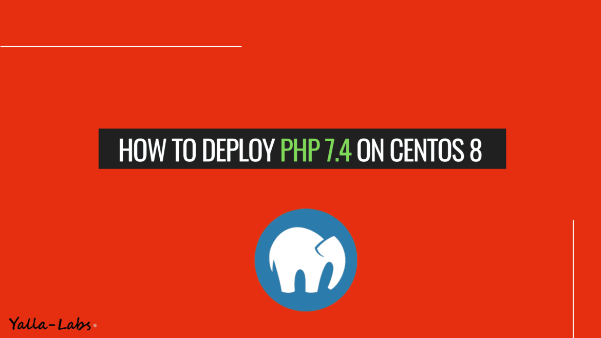 How to Install PHP 7.4 on CentOS 8