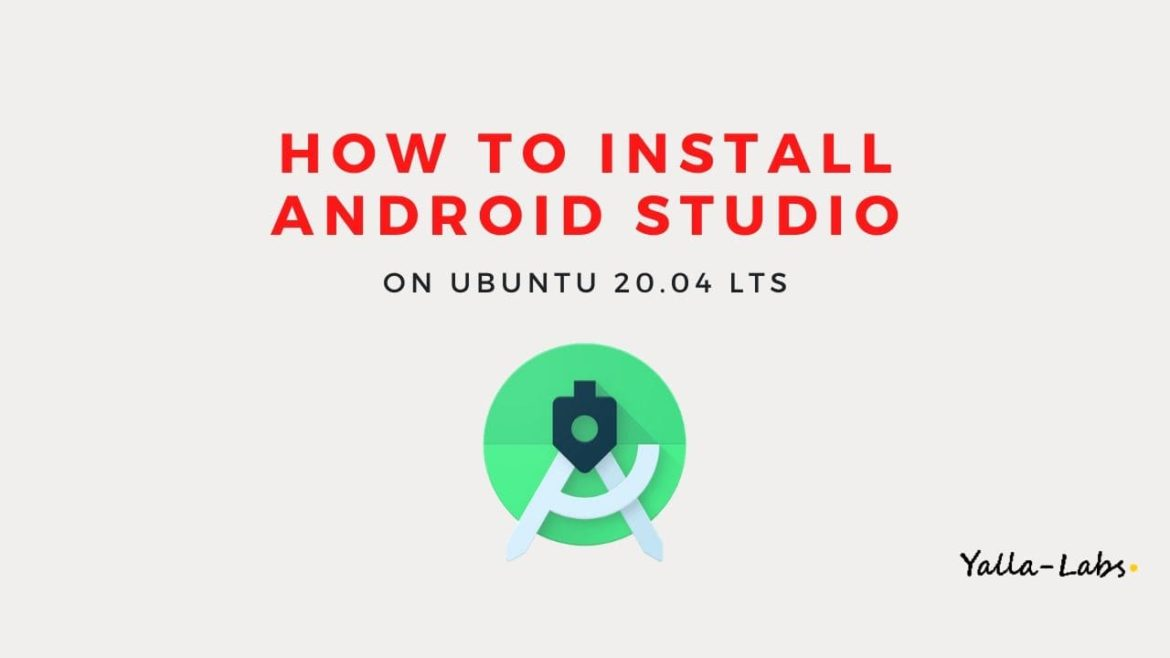 How to Install Android Studio on Ubuntu 20.04