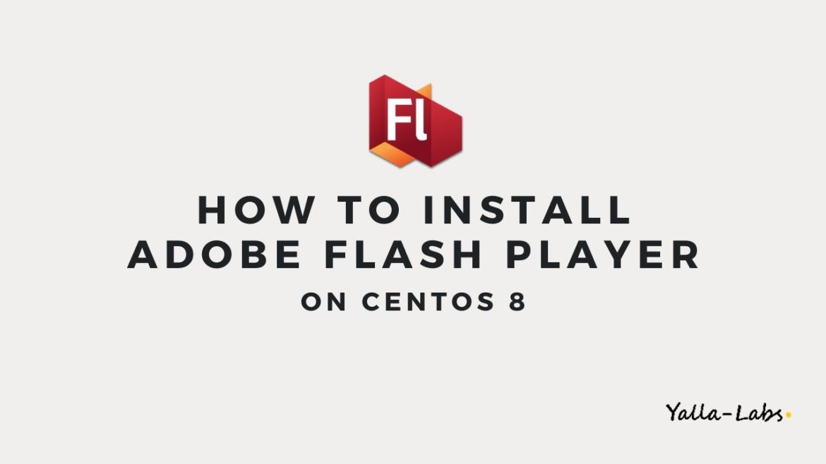 How to install Adobe Flash Player on CentOS 8